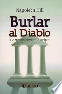libro Burlar Al Diablo: Secretos Desde La Cripta = Outwitting The Devil