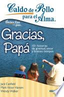 libro Caldo De Pollo Para El Alma: Gracias, Papá