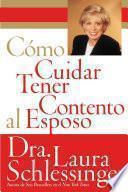 libro Como Cuidar Y Tener Contento Al Esposo