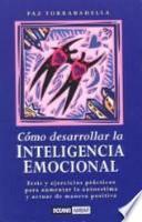 libro Cómo Desarrollar La Inteligencia Emocional