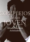 libro Complejos De Un Joven