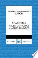libro De Abuelitas, Abuelitos Y Otros ángeles Benditos