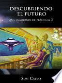libro Descubriendo El Futuro