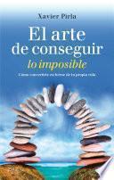 libro El Arte De Conseguir Lo Imposible
