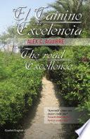 libro El Camino A La Excelencia/the Road To Excellence