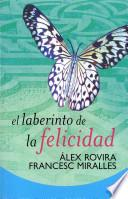 libro El Laberinto De La Felicidad = The Labyrinth Of Happiness