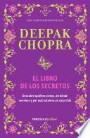 libro El Libro De Los Secretos (the Book Of Secrets: Unlocking The Hidden Dimensions Of Your Life)