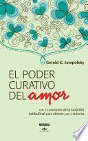 libro El Poder Curativo Del Amor