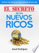 libro El Secreto De Los Nuevos Ricos