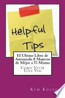 El Ultimo Libro De Autoayuda 8 Maneras De Mejor A Ti Mismo