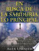 libro En Busca De La Sabiduría: Lo Principal