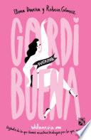 libro Gordi Fucking Buena (edición Mexicana)