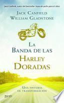 libro La Banda De Las Harley Doradas