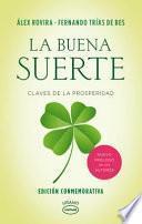 libro La Buena Suerte/ The Good Luck