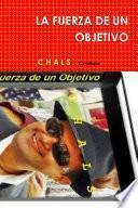 libro La Fuerza De Un Objetivo