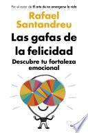 libro Las Gafas De La Felicidad
