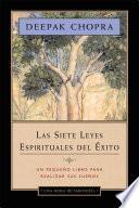 Las Siete Leyes Espirituales Del Éxito   Una Hora De Sabiduría