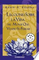 libro Lecciones Sobre La Vida Del Monje Que Vendió Su Ferrari