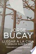 libro Llegar A La Cima Y Seguir Subiendo / Getting To The Top And Keep Climbing