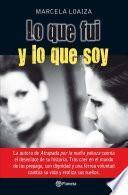 libro Lo Que Fui Y Lo Que Soy