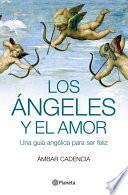libro Los ángeles Y El Amor
