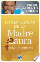 libro Los Milagros De La Madre Laura