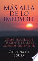 libro Más Allá De Lo Imposible