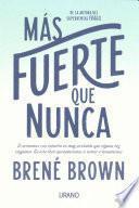 libro Ms Fuerte Que Nunca/ Rising Strong