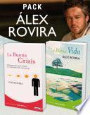 libro Pack Álex Rovira (2 Ebooks): La Buena Vida Y La Buena Crisis