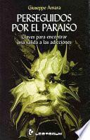 libro Perseguidos Por El Paraiso