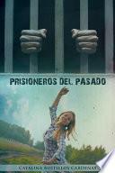 libro Prisioneros Del Pasado