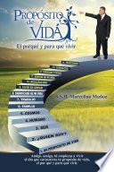 libro Propósito De Vida, El Por Qué Y Para Qué Vivir