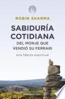 libro Sabiduría Cotidiana Del Monje Que Vendió Su Ferrari