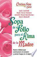 libro Sopa De Pollo Para Alma De La Madre