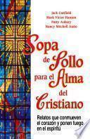 libro Sopa De Pollo Para Alma Del Cristiano