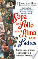 libro Sopa De Pollo Para El Alma De Los Padres
