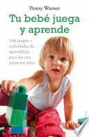 libro Tu Bebé Juega Y Aprende