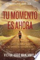 libro Tu Momento Es Ahora
