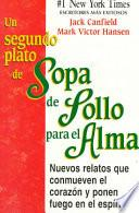 libro Un Segundo Plato De Sopa De Pollo Para El Alma/2nd Helping Of Chicken Soup For The Soul