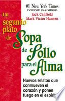 libro Un Segundo Plato De Sopa De Pollo Para El Alma
