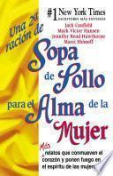 libro Una 2a Ración De Sopa De Pollo Para El Alma De La Mujer