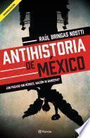 libro Antihistoria De México
