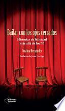 libro Bailar Con Los Ojos Cerrados