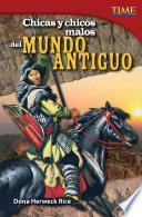 libro Chicas Y Chicos Malos Del Mundo Antiguo (bad Guys And Gals Of The Ancient World)
