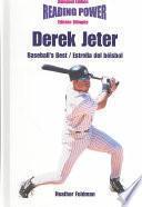 Derek Jeter, Baseball S Best/estrella Del Beisbol