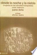 libro Desde La Noche Y La Niebla