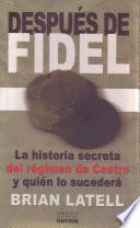 libro Después De Fidel