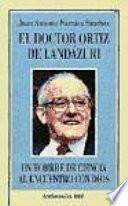 El Doctor Ortiz De Landázuri