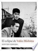 libro El Eclipse De Yukio Mishima