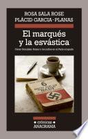 El Marqués Y La Esvástica